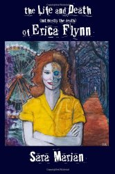The Life and Death of Erica Flynn