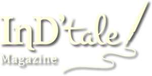 InD'tale Magazine, www.indtale.com