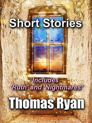 Short Stories by Thomas Ryan
