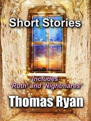 Short Stories by Thomas Ryan