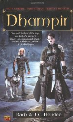 Dhampir by Barb Hendee and J. C. Hendee