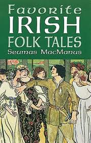 Favorite Irish Folk Tales by Seumas MacManus