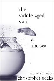 The Middle Aged Man & the Sea